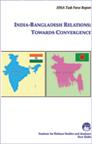 India-Bangladesh Relations: Towards Convergence