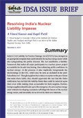 Resolving India's Nuclear Liability Impasse | Institute for Defence Studies and Analyses