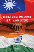 India-Taiwan Relations in Asia and Beyond: The Future
