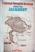 Pakistan Occupied Kashmir: Under the Jackboot