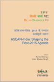 Delhi Dialogue VII : ASEAN-India Shaping the Post-2015 Agenda