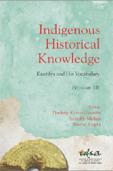 Indigenous Historical Knowledge: Kautilya and His Vocabulary (Volume III)