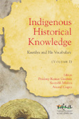 Indigenous Historical Knowledge: Kautilya and His Vocabulary