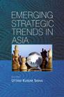 Emerging Strategic Trends In Asia