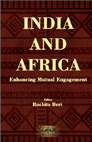 India and Africa: Enhancing Mutual Engagement
