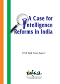 A Case for Intelligence Reforms in India