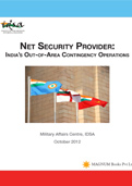 Net Security Provider: India's Out-of-Area Contingency Operations