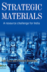 Strategic Materials: A Resource Challenge for India